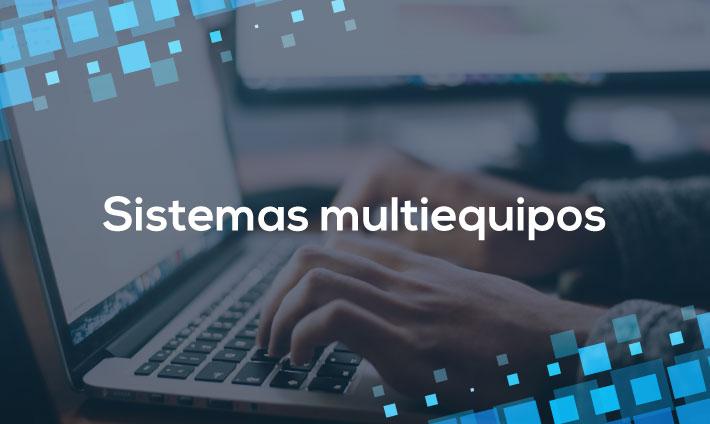 Sistemas multiequipos